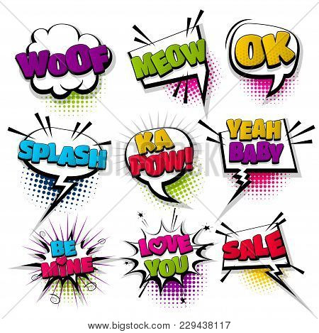Woof Meow Ok Kapow Sale Love Set Hand Drawn Pictures Effects Template Comics Speech Bubble Halftone