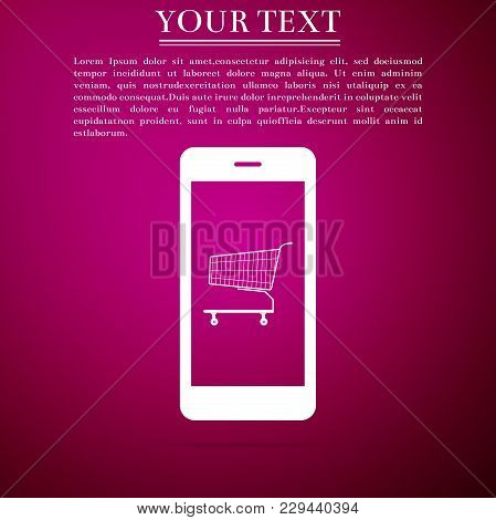 Online Shopping Concept. Shopping Cart On Screen Smartphone Icon Isolated On Purple Background. Conc