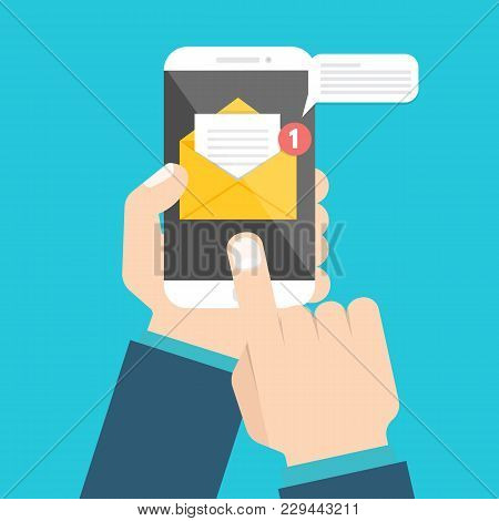 Get Email Concept. Hand Holding Smartphone With Notification. Vector Illustration.