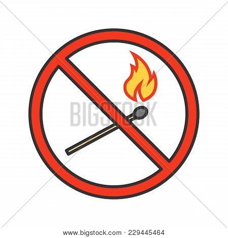 Forbidden Sign With Burning Matchstick Color Icon. No Naked Lights Prohibition. Isolated Vector Illu