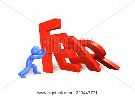 Blue 3d Man Stopping The Domino Of Red Fear Word Falling, Isolated On White, 3d Illustration.