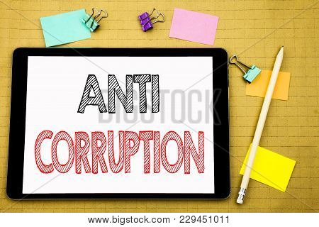 Word, Writing Anti Corruption. Business Concept For Bribery Corrupt Text Written On Laptop, Wooden B
