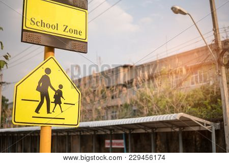 School Zone Sign. Road Sign Caution Sign - School Crossing.