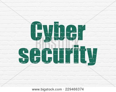 Privacy Concept: Painted Green Text Cyber Security On White Brick Wall Background