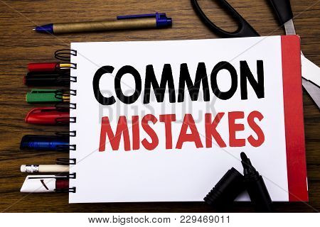 Handwritten Text Showing Common Mistakes. Business Concept For Common Concept Written On Notebook, W