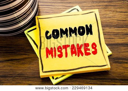 Handwriting Announcement Text Showing Common Mistakes. Business Concept For Common Concept Written O