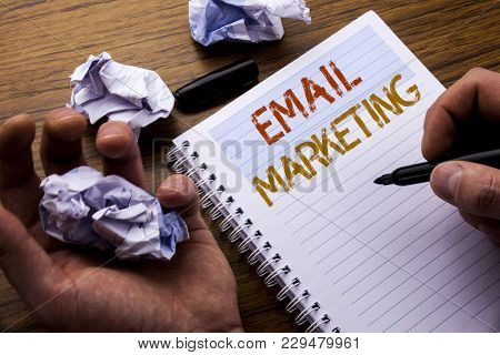 Word, Writing Email Marketing. Concept For Online Web Promotion Written On Notebook Notepad Note Pap