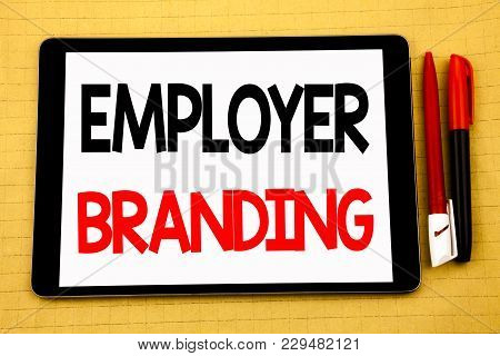 Conceptual Handwriting Text Caption Inspiration Showing Employer Branding. Business Concept For Bran