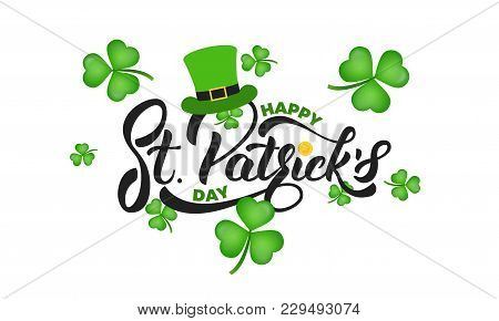 Saint Patrick's Day. Clover Shamrock Leaves Background And St. Patrick's Lettering. St. Patricks Day