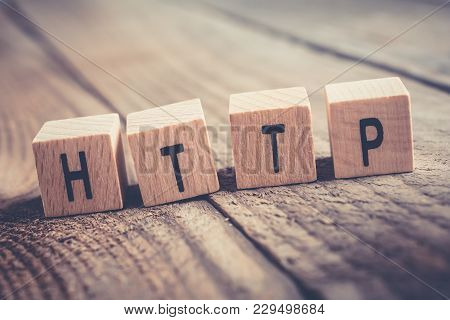 Closeup Of The Word Http Formed By Wooden Blocks On A Wooden Floor
