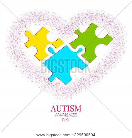 Autism Awareness Poster With Puzzle Pieces In Heart Shape On White Background. Social Interaction An