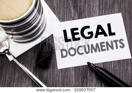 Handwriting Announcement Text Showing Legal Documents. Business Concept For Contract Document Writte