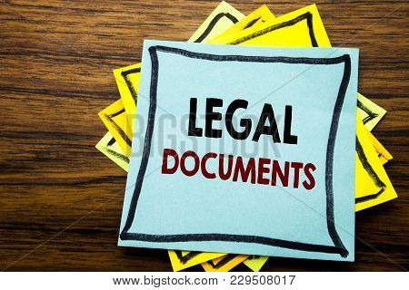 Hand Writing Text Caption Inspiration Showing Legal Documents. Business Concept For Contract Documen