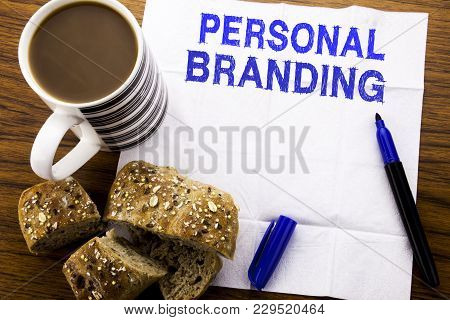 Handwritten Text Showing Personal Branding. Business Concept For Brand Building Written On Tissue Pa