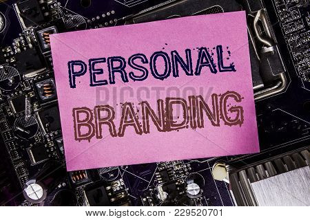 Conceptual Hand Writing Text Caption Inspiration Showing Personal Branding. Business Concept For Bra