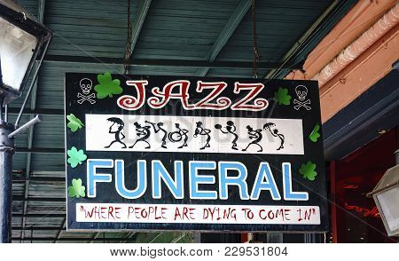 New Orleans, Usa - Aug 20, 2017: Not A Parlor. The Jazz Funeral Souvenir Shop Sign At The French Qua