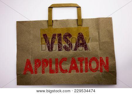 Word, Writing Visa Application. Business Concept For Passport Apply Written Shopping Bag, White Isol