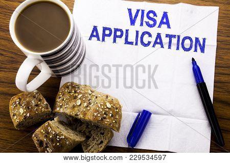 Handwritten Text Showing Visa Application. Business Concept For Passport Apply Written On Tissue Pap