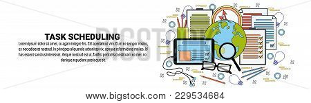 Task Scheduling Web Banner With Copy Space Business Planning Time Management Concept Vector Illustra