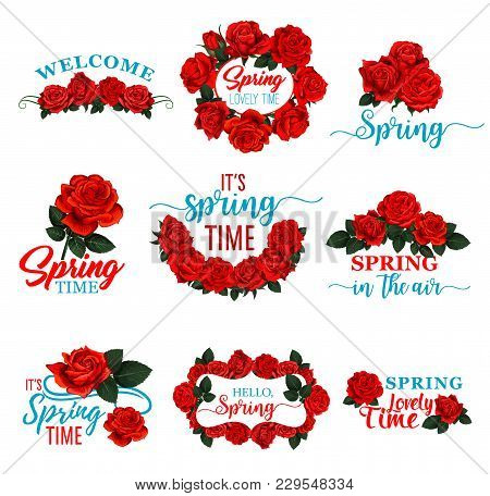 Hello Spring Floral Frame Icon Set With Red Rose Flower. Floral Wreath Of Springtime Blossom With Re