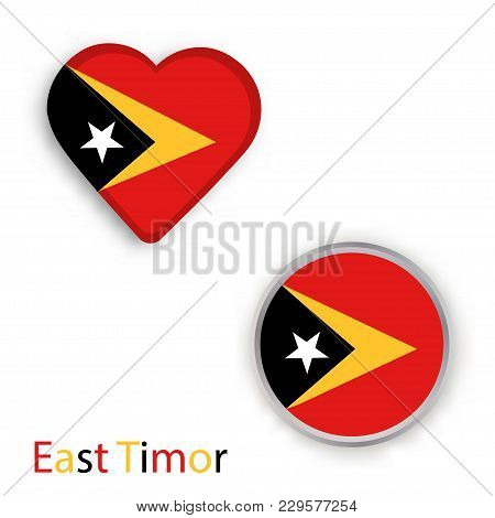 Heart And Circle Symbols With Flag Of East Timor. Vector Illustration