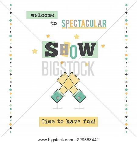 Live Show Vector Vertical Banner Template. The Performance Announcement. For Entertainments And Trav