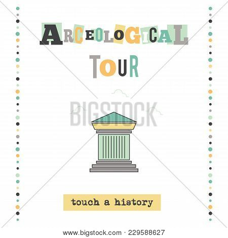 Vector Vertical Banner Template. Archeological Tour Announcement. For Travel Agency Products, Tour B