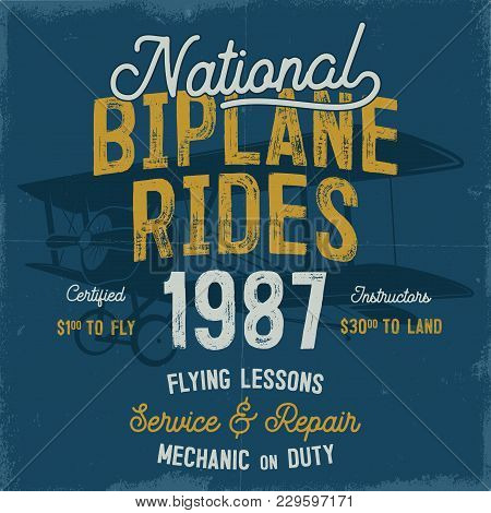 Vintage Hand Drawn Tee Graphic Design. National Biplane Rides Quote. Flying Lessons, Service Repair