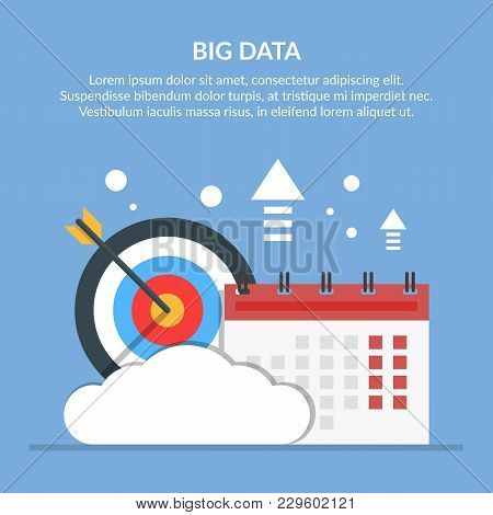 Big Or Significant Date. Image Of Calendar And Target On Background Of Cloud. Flat Vector Illustrati