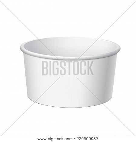 White Blank Container Forice Cream, Sour Cream, Chocolate Paste And Other Products. Vector Illustrat