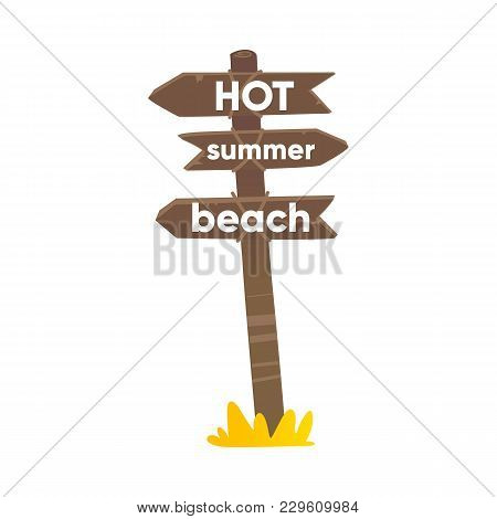 Wooden Sign, Road Post With Three Boards, Planks Showing Direction To Beach, Flat Cartoon Vector Ill