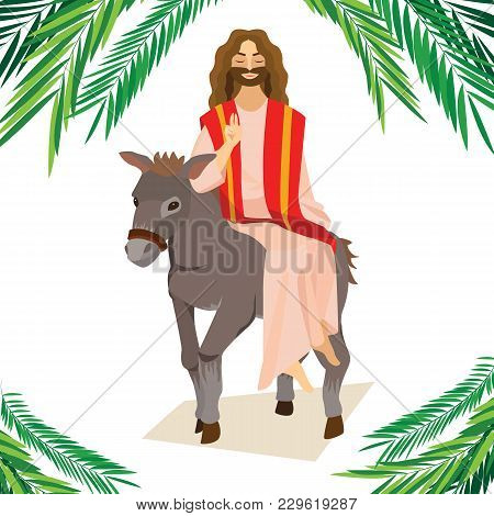 Happy Religion Holiday Palm Sunday Before Easter, Celebration Of The Entrance Of Jesus Into Jerusale