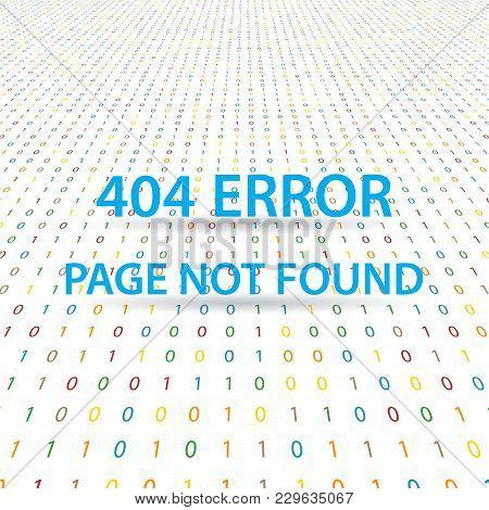 Symbol 404 Error Page Not Found On A Digital Background. Vector Illustration.