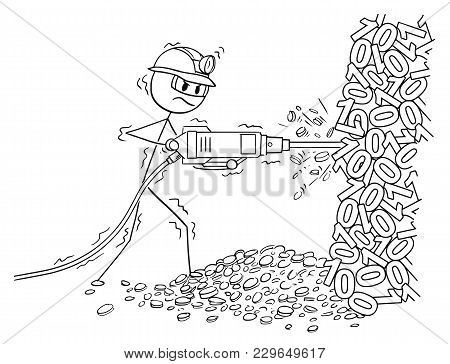 Cartoon Stick Man Drawing Conceptual Illustration Of Mining Cryptocurrency By Pneumatic Drill From R