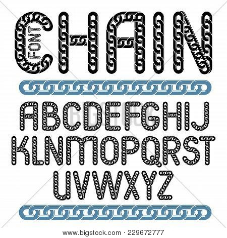 Vector English Alphabet Letters Collection. Capital Creative Font Made With Iron Chain, Linked Conne