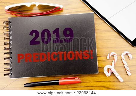Handwriting Announcement Text   2019 Predictions. Business Concept For Forecast Predictive Written O