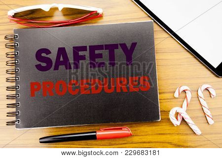 Handwriting Announcement Text   Safety Procedures. Business Concept For Accident Risk Policy Written