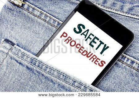 Handwriting Announcement Text Showing Safety Procedures. Business Concept For Accident Risk Policy W