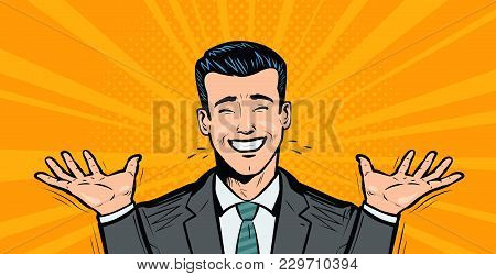 Happy Businessman Or Student Rejoices At Success. Business Concept. Cartoon In Pop Art Retro Comic S