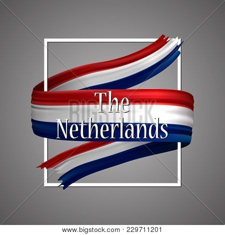 The Netherlands Flag. Official National Colors. Netherlands 3d Realistic Ribbon. Isolated Waving Vec