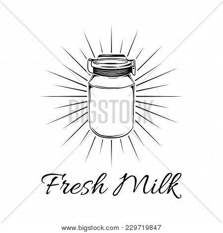 Milk Can In Beams. Milk Jug. Milk Bottle. Dairy Farm. Fresh Milk Lettering. Vector Illustration Isol