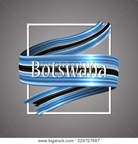 Botswana Flag. Official National Colors. Botswana 3d Realistic Ribbon. Waving Vector Patriotic Glory