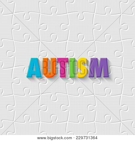 World Autism Awareness Day. Colorful Word Autism On Puzzle Background. Vector Illustration