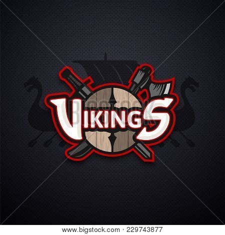 Vikings Sport Logo Dark Vector Emblem, Long Military Ship Drakkar, Shield With Crossed Battle Ax And