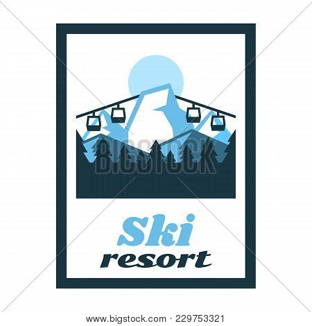 Logo Ski Resort. Label, Stamp. Winter Landscape, Snow Mountains, Lift Up The Mountain, Photography,