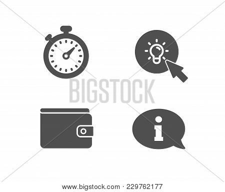 Set Of Timer, Money Wallet And Energy Icons. Information Sign. Stopwatch Gadget, Payment Method, Tur