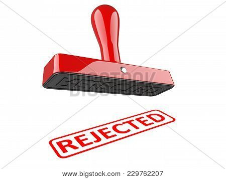 Rubber Stamp With Red Word - Rejected. 3d Illustration Isolated Over A White.