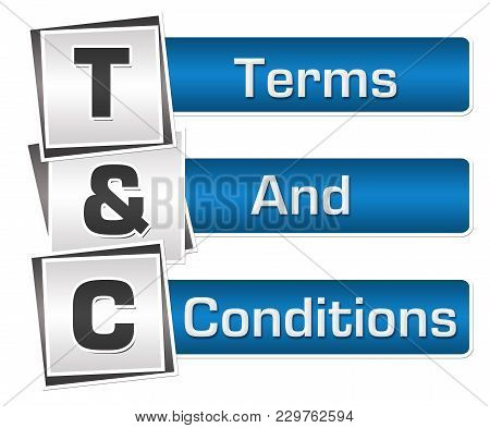 T And C - Terms And Conditions Text Written Over Blue Grey Background.
