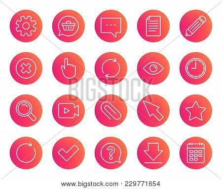 Document, Time And Calendar Line Icons. Question, Chat And Pencil Signs. Cogwheel, Download And Atta