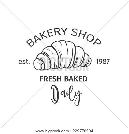 Hand Drawn Croissant Icon. Vector Badge Bakery In The Old Ink Style For Brochures, Banner, Restauran
